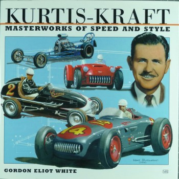 Kurtis-Kraft Masterworks of Speed and Style