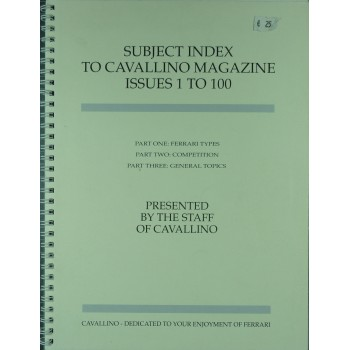 Subject Index To Cavallino Magazine Issues 1 to 100