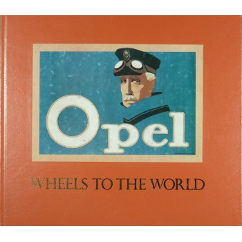 Opel Wheels to the World