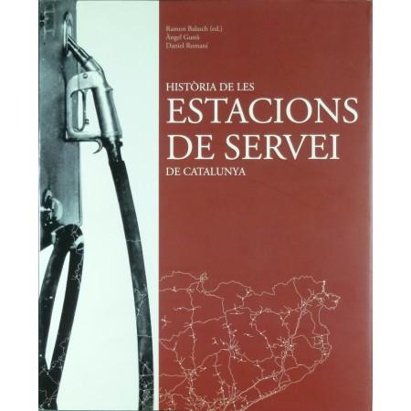 Historia de es Estacions de Servei de Catalunya