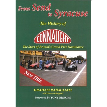 From Send to Syracuse - The History Of Connaught - The Start of Britain's Grand Prix Dominance
