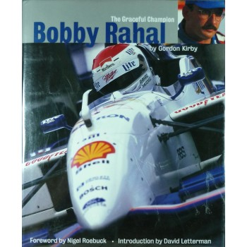 Bobby Rahal the Graceful Champion