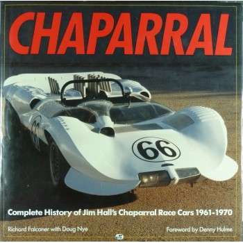 Chaparral Complete history of Jim Hall's Chaparral Race Cars 1961/70