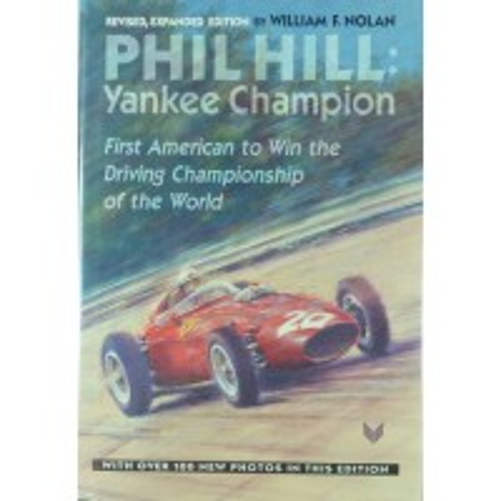 Phil Hill: Yankee Champion