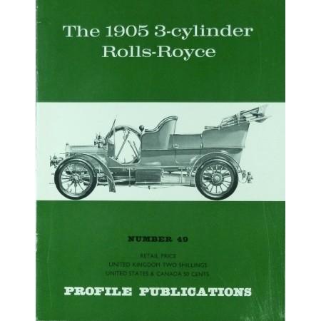 The 1905 3-cylinder Rolls-Royce (Profile N°49)