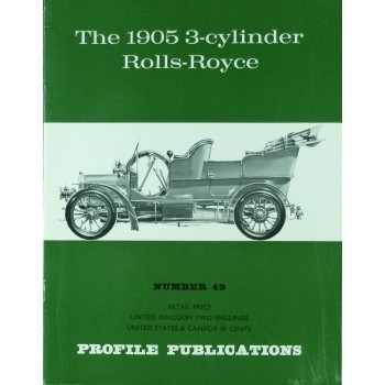 The 1925 3-cylinder Rolls-Royce (Profile N°49)