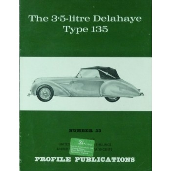 The 3.5-Litre Delahaye Type 135 (Profile N°53)
