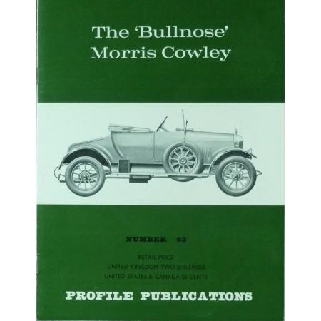 The 'Bullnose' Morris Cowley  (Profile N°63)