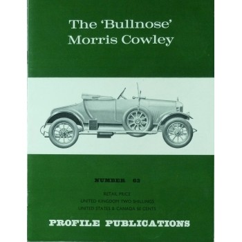 The 'Bullnose' Morris Cowley  (Profile N°63)