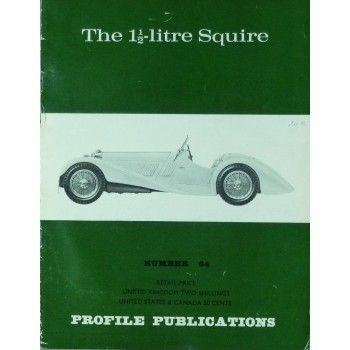 The 1 1/2-Litre Squire  (Profile N°64)