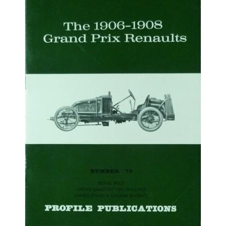 The 1906-1908 Grand Prix Renaults (Profile N°79)