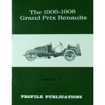 The 1906-1908 Grand Prix Renaults (Profile N°79)