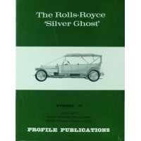 The Rolls-Royce Silver Ghost (Profile N°91)