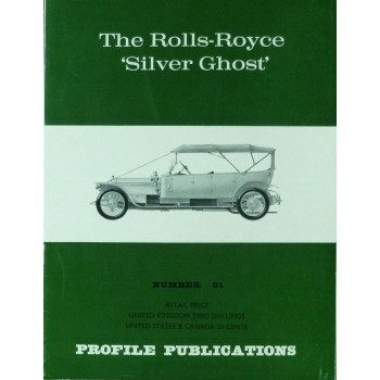 The Rolls-Royce Silver Ghost (Profile N°91)
