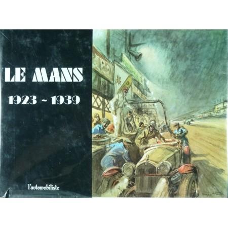 Le Mans 1923 - 1939