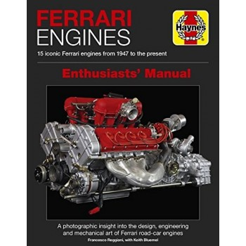 Ferrari Engines Enthusiasts Manual (Haynes Manuals)
