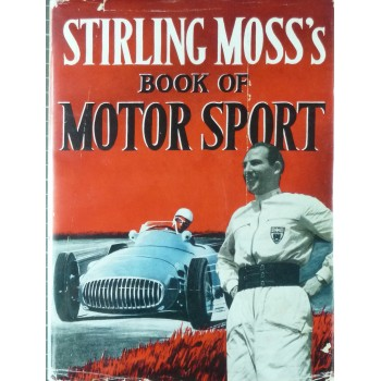 Stirling Moss's Book of Motor Sport