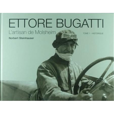 Ettore Bugatti, L'artisan de Molsheim