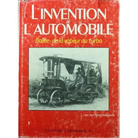 L'invention de l'automobile : Bollée : de la vapeur au turbo