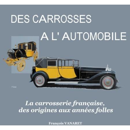 Des carrosses à l'automobile