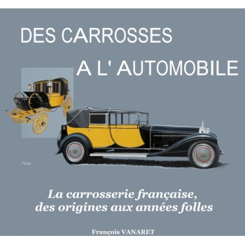 Des carrosses à l'automobile
