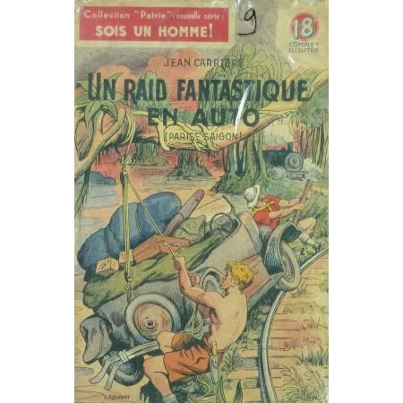 Un Raid fantastique en auto (Paris-Saïgon)