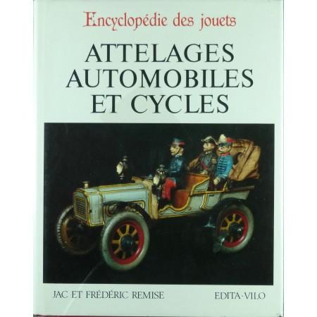 Encyclopédie des jouets Attelages automobiles et cycles
