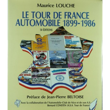 Le Tour de France Automobile 1899-1986