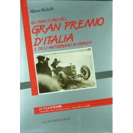 Gli Anni d'Oro del Gran Premio d'Italia e dell'Autodromo di Monza