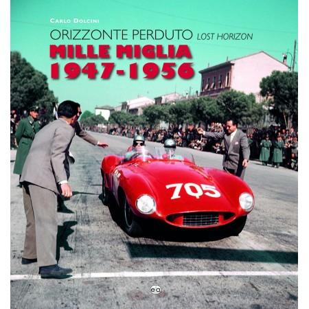 Mille Miglia 1947-1956 Lost Horizon