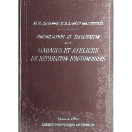 Organisation et exploitation des garages et ateliers de réparation d'automobiles