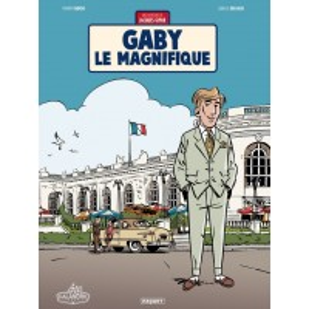 Gaby le magnifique - Jacques Gipar Tome 7