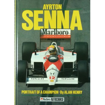 Ayrton Senna Portrait of a Champion