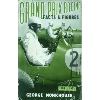 Grand Prix Racing Facts & Figures