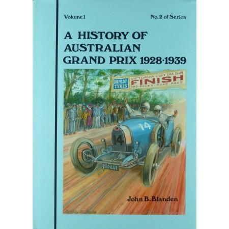 A History of Australian Grand Prix  volume 1 1928-1939