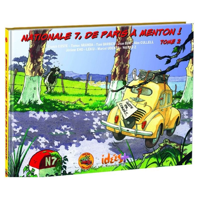 Nationale 7, de Paris à Menton – Tome 2
