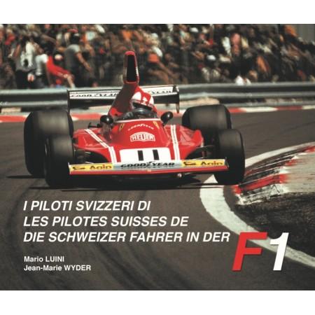 Les pilotes suisses de F1 - Volume 2