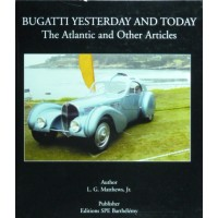 Bugatti Yesterday and today The Atlantic and other articles