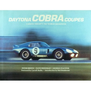 Daytona Cobra Coupes, Carroll Shelby's 1965 World Champions