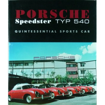 Porsche Speedster Typ 540 Quintessential Sports Car