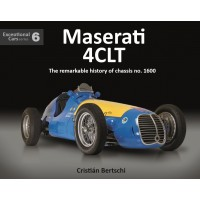 Maserati 4CLT The remarkable history of chassis no. 1600