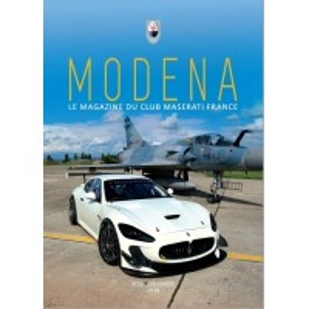 Modena N° 10 Décembre 2018 - Magazine du Club Maserati France