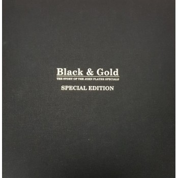 Black & Gold: The Story of the John Player Specials (Special Andretti Edition)