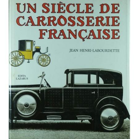 Un siècle de carrosserie française (J-H Labourdette)