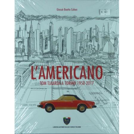 L'Americano Tom Tjardaa a Torino 1958-2017