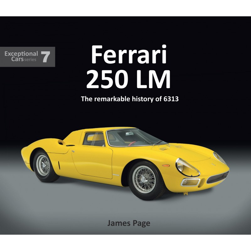 Ferrari 250 LM The remarkable history of 6303