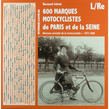 Book Dictionnaire illustré des 600 marques motocyclistes  de Paris et de la Seine - Volume 2 L/RE