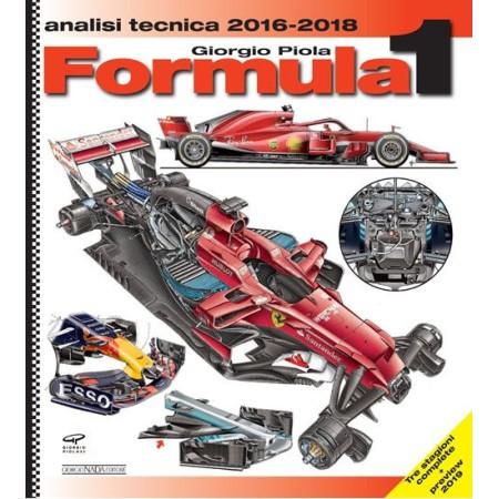 FORMULA 1 2016-2018 Analisi tecnica (con anteprima 2019)