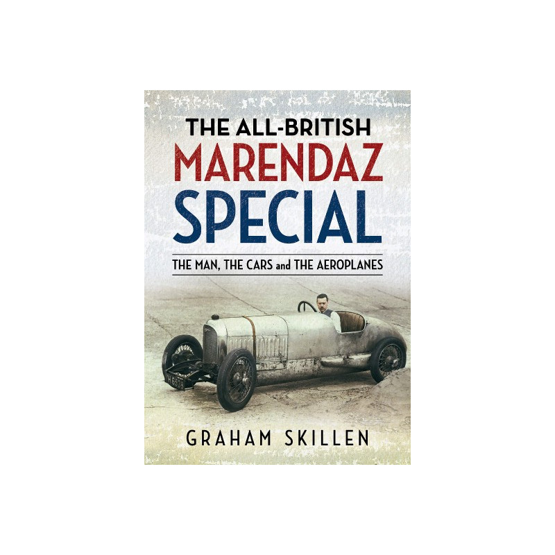 All-British Marendaz Specials: The Man, Cars and Aeroplane