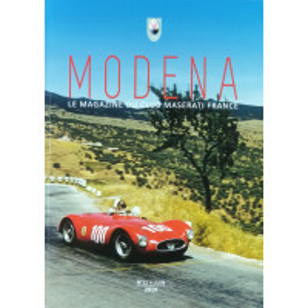 Modena N° 11 Juin 2019 - Magazine du Club Maserati France